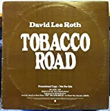 DAVID LEE ROTH TOBACCO ROAD vinyl record
