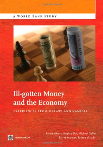 Ill-Gotten Money and the Economy: Experiences from Malawi and Namibia (World Bank Studies)