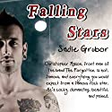 Falling Stars Audiobook by Sadie Grubor Narrated by Nicole Colburn