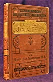 img - for Jesus Christ: His Life and His Work book / textbook / text book