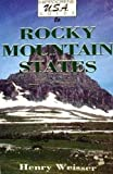 The Rocky Mountain States, Henry G. Weisser, 0781800439
