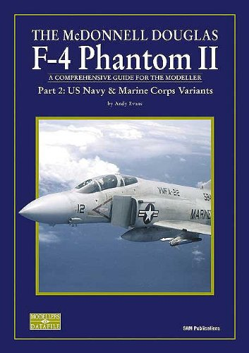 4 Phantom Mcdonnell Douglas F (MCDONNELL DOUGLAS F-4 PHANTOM II PART 2, THE: Part 2: US Navy and Marine Corps Variants (Pt. 2))