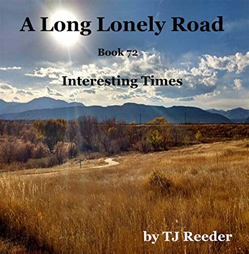 A Long Lonely Road, Interesting Times, book 72