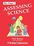 Assessing Science, Neil Burton and Janet Machin, 1897675356