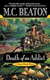 Death of an Addict (Hamish Macbeth Mysteries)