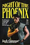 Night of the Phoenix, Jack Cannon, 0671632108