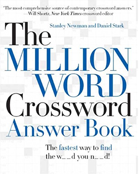 The Million Word Crossword Answer Book Kindle Edition By Newman Stanley Stark Daniel Humor Entertainment Kindle Ebooks Amazon Com