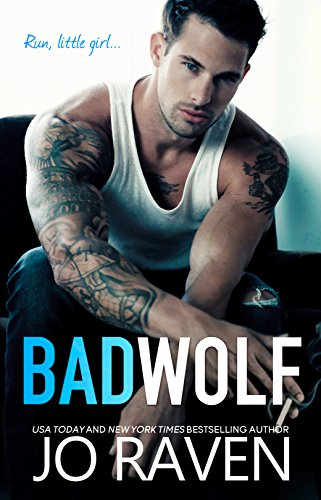 Bad Wolf : A Contemporary Bad Boy Next Door Standalone Romance