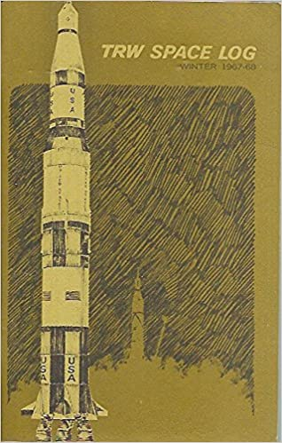 TRW Space Log. Winter 1967-68. Vol. 7 No.4., H.T. Seaboard
