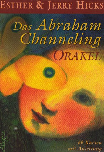 Das Abraham-Channeling-Orakel: Kartendeck mit 50 Karten