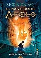 O Oráculo Oculto - Livro 1.  Série As Provações de Apolo