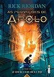 capa de O Oráculo Oculto - Livro 1.  Série As Provações de Apolo