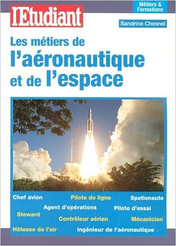 Livres gratuits en ligne Les métiers de l'aéronautique et de l'espace pdf
