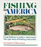 Fishing in America, Charles F. Waterman, 0030141869