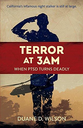Terror at 3AM: When PTSD Turns Deadly (Duane Wilson Crime Series Book 1)