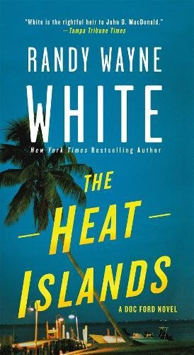The Heat Islands: A Doc Ford Novel (Doc Ford Novels)