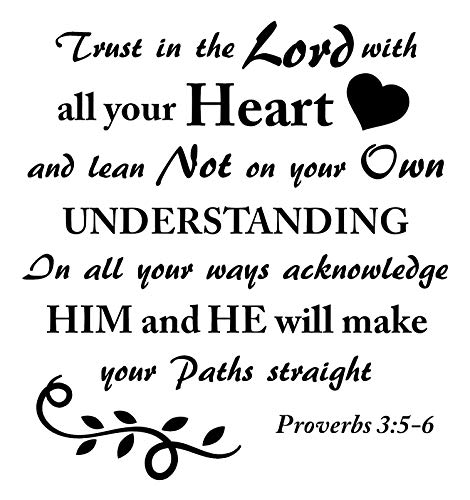 Proverbs 3:5-6 is Vinyl Wall Decals Design Trust in The Lord with All Your Heart and Lean Not Your Own Understanding Bible Quotes Inspirational Wall Art for Women, Men or Children's Room - White (Lean Not On Your Own Understanding Niv)