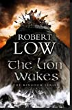 The Lion Wakes, Robert Low, 0007337914
