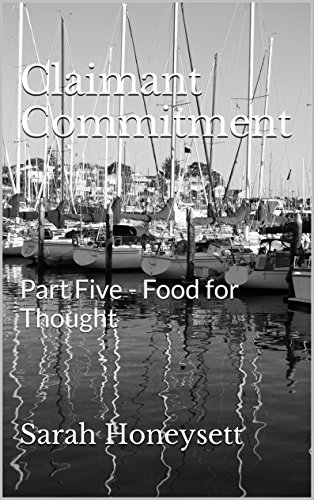 Claimant Commitment: Part Five - Food for Thought (Social Insecurity Book 10) by [Honeysett, Sarah]