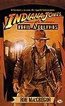 Les Aventures d'Indiana Jones, Tome 1 : Indiana Jones et le péril à Delphes par Rob MacGregor