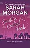 Sunset in Central Park: The perfect romantic comedy to curl up with (From Manhattan with Love Book 2)
