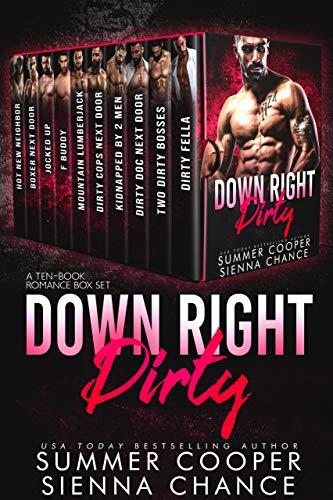 (Down Right Dirty: A Ten-Book Romance Box Set)