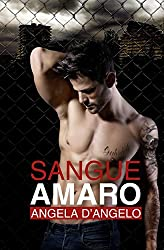 Sangue Amaro (Italian Edition)