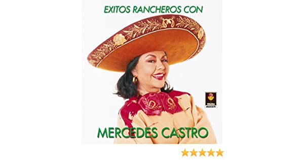 Exitos Rancheros Con - Mercedes Castro by Mercedes Castro on Amazon Music - Amazon.com
