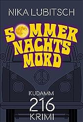 Sommernachtsmord: Ein Kudamm 216-Krimi