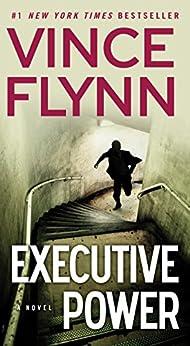 Executive Power (A Mitch Rapp Novel Book 4) by [Flynn, Vince]