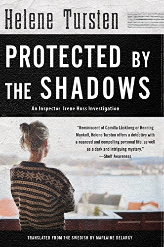 Image of Protected by the Shadows (An Irene Huss Investigation)