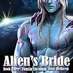Alien's Bride, Book 3 | Yamila Abraham