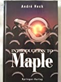 Introduction to Maple : Complete Algebra System, Heck, Andre, 0387976620