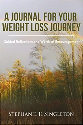 a journal for your weight loss journey guided reflections and words