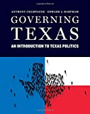 Governing Texas, Champagne, Anthony and Harpham, Edward J., 0393920356