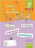 Cahier de français 3e - édition 2013