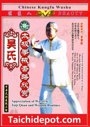 Wu Style Tai Chi Chuan and Weapons Form Demonstrationsand DVD