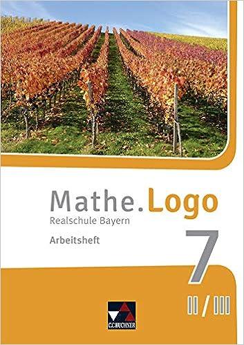 Mathe.Logo 7 II/III – Arbeitsheft