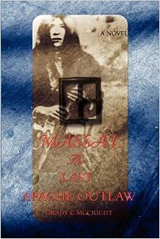 Book MASSAI: THE LAST APACHE OUTLAW