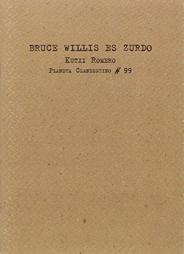 Bruce Willis Es Zurdo
