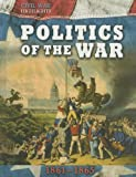 Politics of the War, Tim Cooke, 1599208180