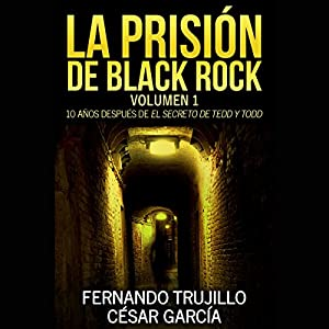 La prisión de Black Rock: Volumen 1 Audiobook