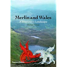 Merlin and Wales: A Magician's Landscape