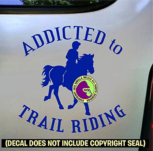 ADDICTED TO TRAIL RIDING Horse Rider Vinyl Decal Sticker E