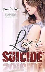 Love's Suicide: Love's Suicide