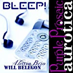 Bleep! | Will Belegon,Alessia Brio