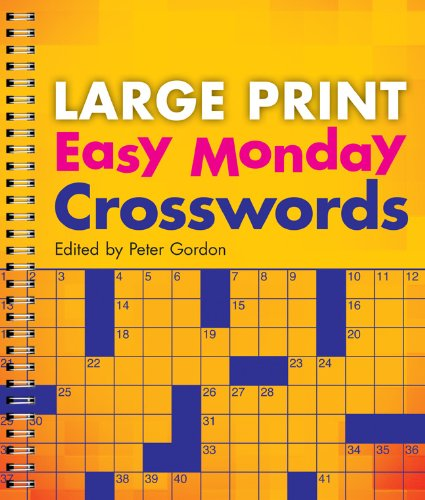 Large Print Easy Monday Crosswords  Large Print Crosswords