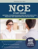 NCE Study Guide: National Counselor Exam Prep Review Book with Practice Test Questions for the NCE Exam