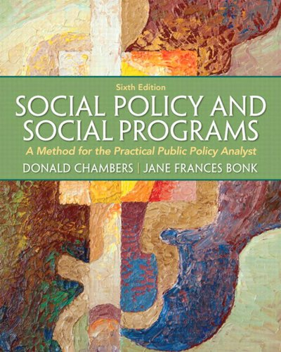 Download Social Policy and  Social Programs: A Method for the Practical Public Policy Analyst (6th Edition) (Connecting Core Competencies) Pdf