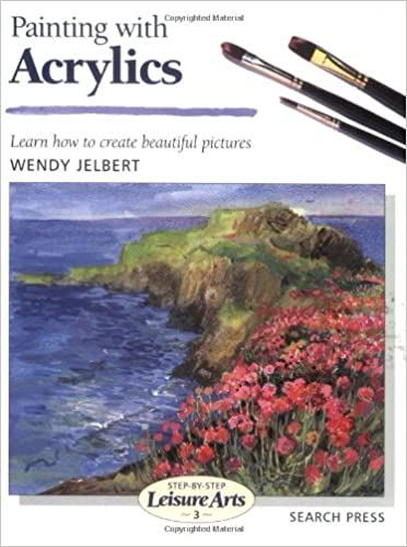 Painting with Acrylics (Step-by-Step Leisure Arts)